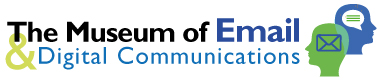 Museum of Email & Digital Communications